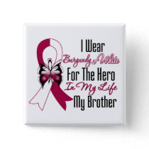 Head and Neck Cancer Hero My Brother Button