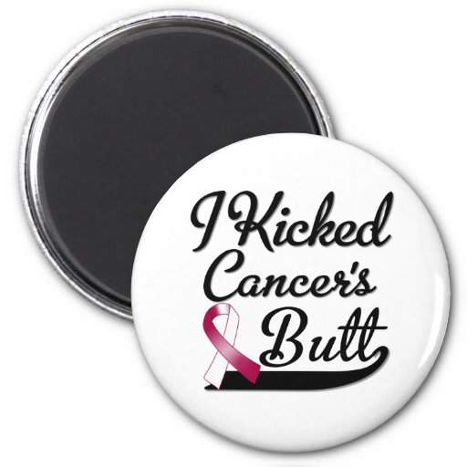 Head and Neck Cancer I Kicked Butt Fridge Magnet
