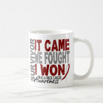 Head and Neck Cancer Survivor It Came We Fought Coffee Mug