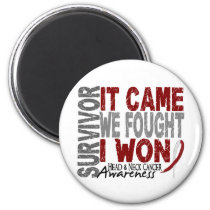Head and Neck Cancer Survivor It Came We Fought Magnet
