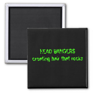 HEAD BANGERS creating hair that rocks 2 Inch Square Magnet