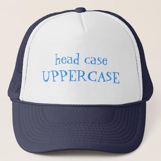 head case - UPPERCASE Trucker Hat