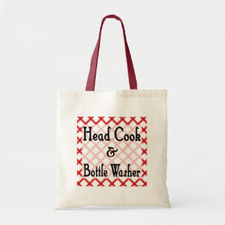 Head Cook and Bottle Washer Funny Saying  Tote Bag