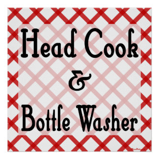 Head Cook and Bottle Washer Kitchen Print