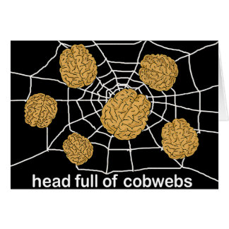 Head Full of Cobwebs Card