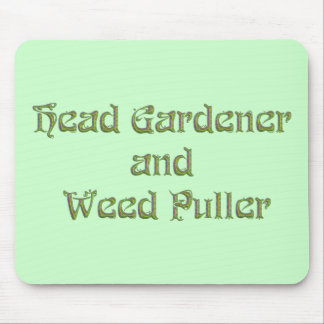 Head Gardener and Weed Puller Mousepads