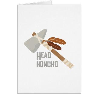 Head Honcho Greeting Card