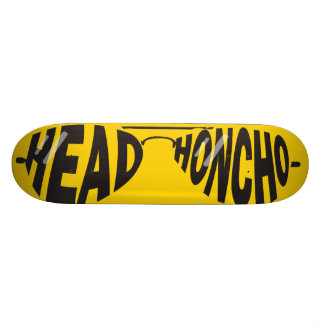 Head Honcho Skateboard