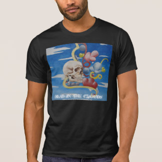 HEAD IN THE CLOUDS.. T-Shirt