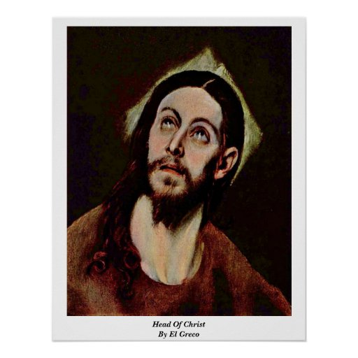 Head Of Christ By El Greco Poster
