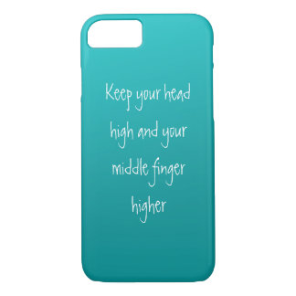 Head up, Finger higher iPhone 7 Case