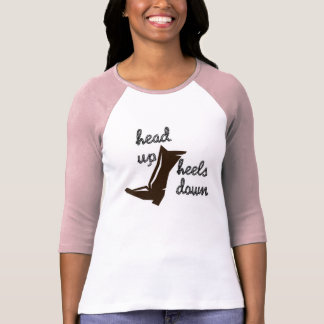 Head up Heels Down T-Shirt