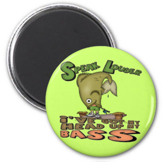 Head Up My Bass Fishing T-shirts and Gifts Magnet