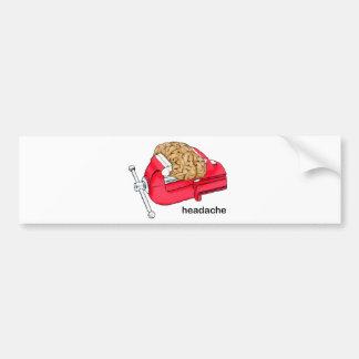 Headache Car Bumper Sticker