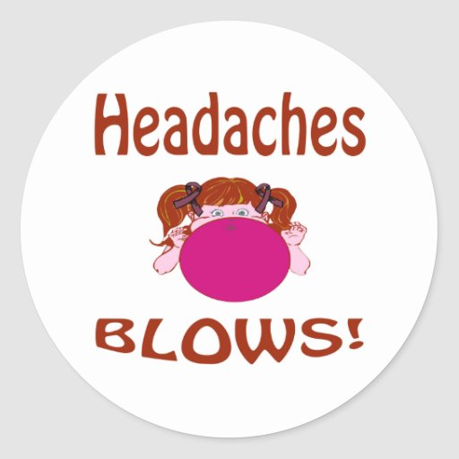 Headaches Classic Round Sticker