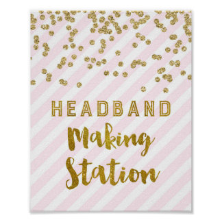 Headband Making Station Sign Pink Gold Confetti Poster