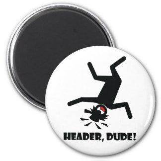 HEADER DUDE 10 2 INCH ROUND MAGNET