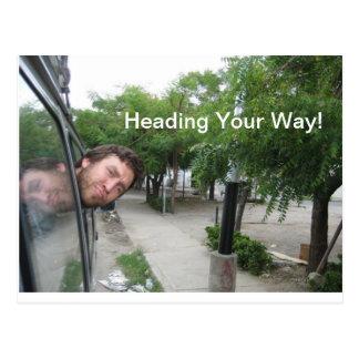 Heading Your Way! Postcard