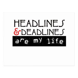 Headlines and Deadlines Are my Life Postcard