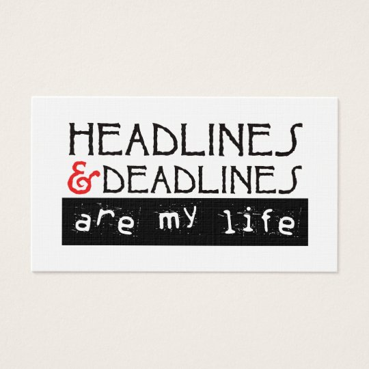 Headlines & Deadlines Business Card
