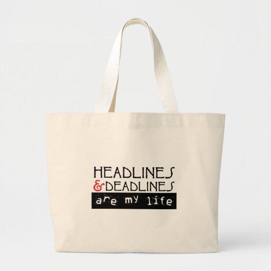Headlines & Deadlines Large Tote Bag