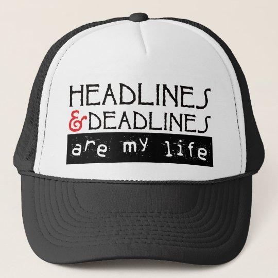 Headlines & Deadlines Trucker Hat