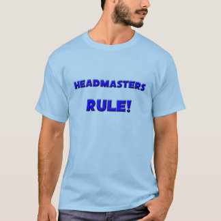 Headmasters Rule! T-Shirt