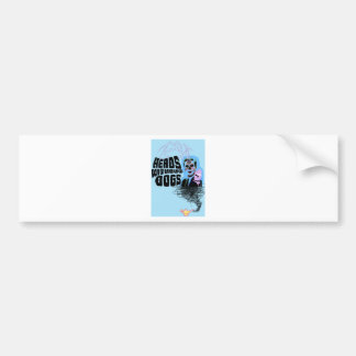 Heads Without Dogs Merch Design 2 Bumper Sticker