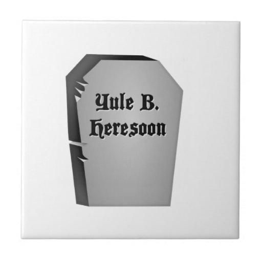 Headstone Humor Ceramic Tiles