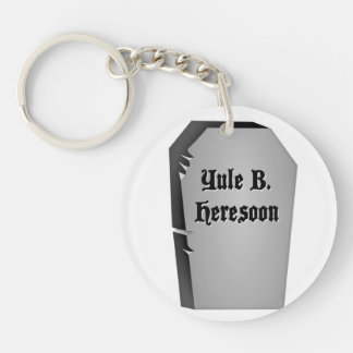 Headstone Humor Round Acrylic Keychain