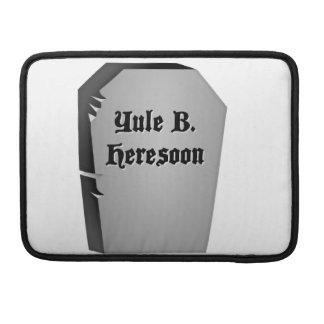 Headstone Humor Sleeve For MacBook Pro