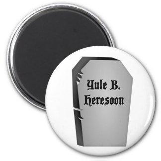 Headstone Humor Refrigerator Magnet