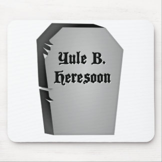 Headstone Humor Mouse Pad