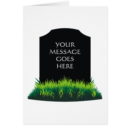 Headstone Message - Customize Greeting Cards