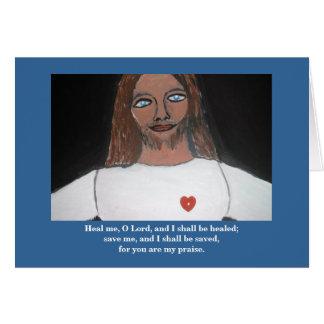 HEAL ME, O LORD CARD