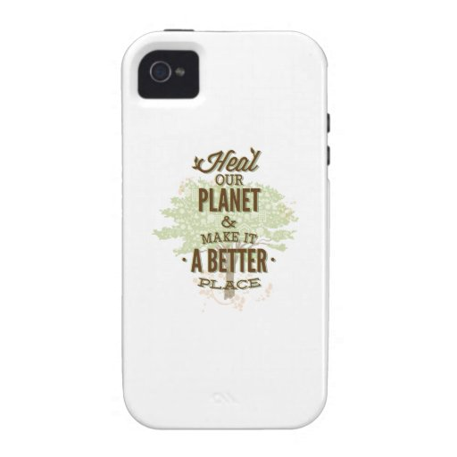 Heal Our Planet And Make It A Better Place iPhone 4 Covers
