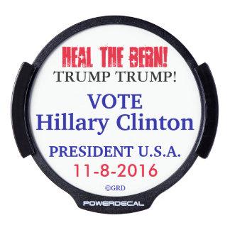 HEAL THE BERN! TRUMP TRUMP! VOTE HILLARY CLINTON LED CAR DECAL