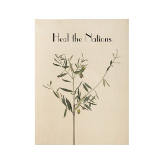 Heal the Nations Wood Poster