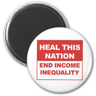 Heal This Nation - End Income Inequality Magnet