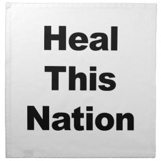 Heal This Nation Napkin