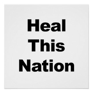 Heal This Nation Poster