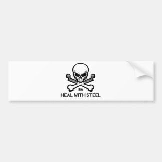 Heal With Steel.jpg Bumper Sticker