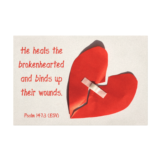 Healer of Broken Hearts Psalm 147:3 Scripture Art Stretched Canvas Prints