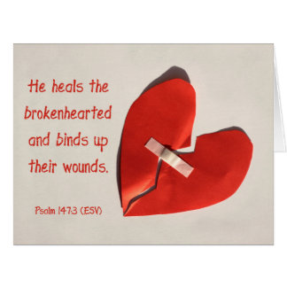 Healer of Broken Hearts Psalm 147:3 Scripture Art Greeting Cards