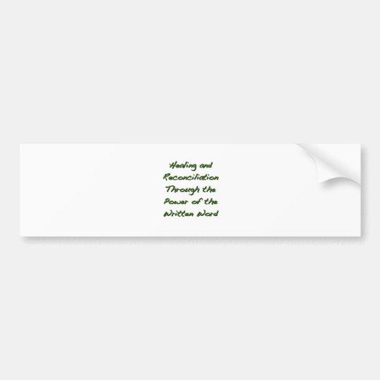 Healing and Reconciliation Bumper Sticker