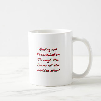Healing and Reconciliation Coffee Mug