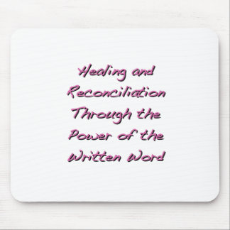 Healing and Reconciliation Mouse Pad
