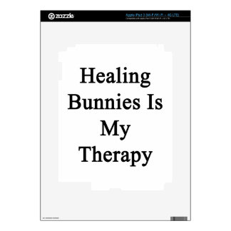 Healing Bunnies Is My Therapy Skins For iPad 3