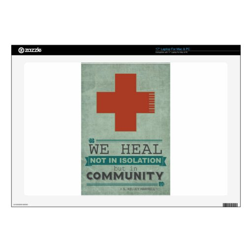 "Healing in Community 17"" Laptop Decal"