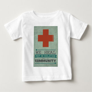 Healing in Community Baby T-Shirt